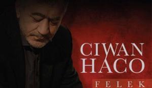 """Ciwan Haco - albuma wî ya nû """"Felek"""""""